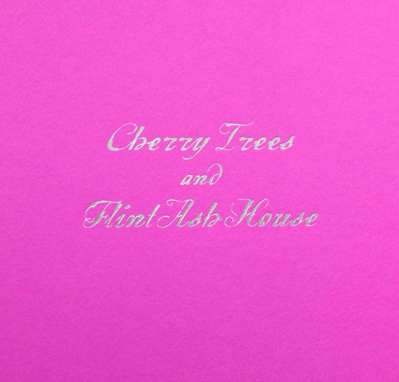 Cherry Trees and Flint Ash House